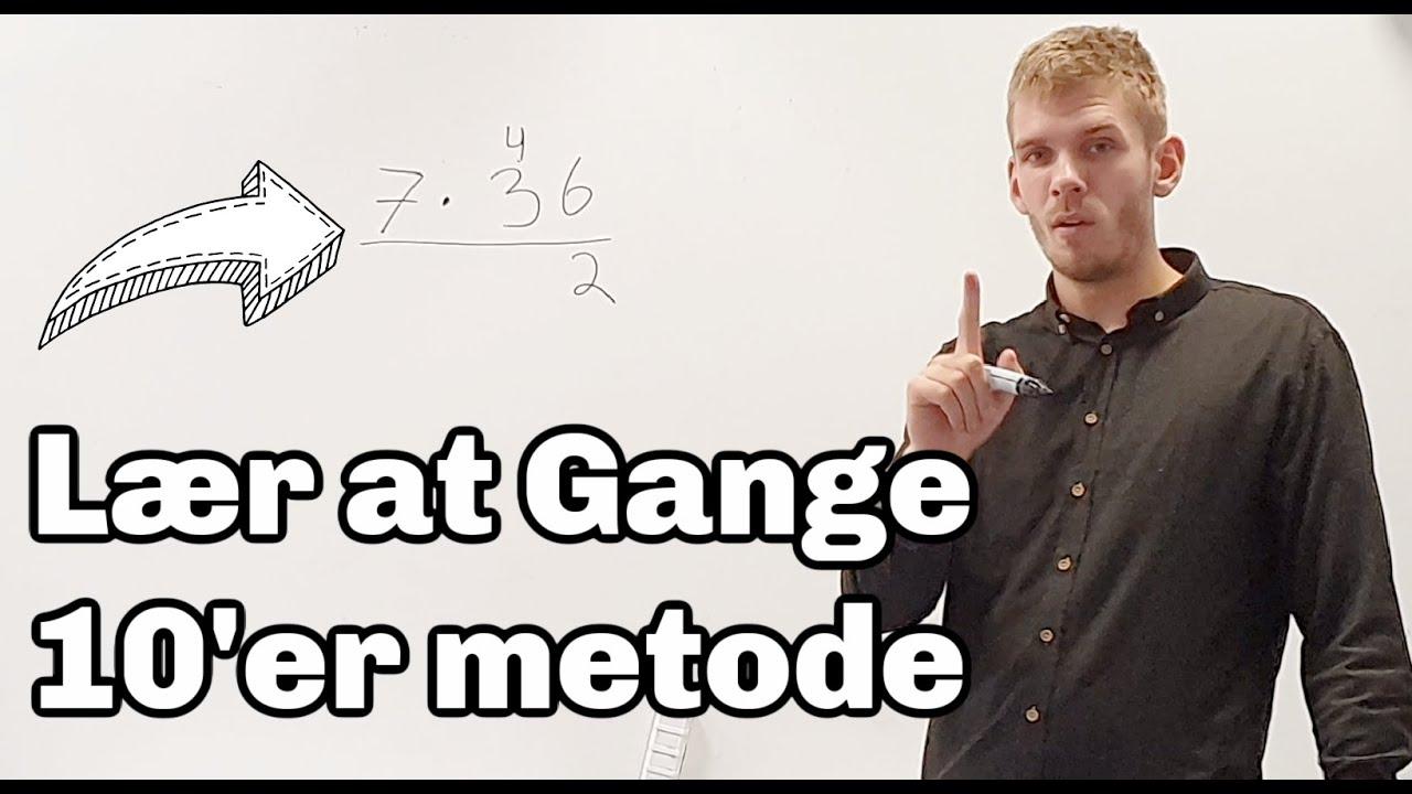Lær At Gange - 10'er Metode , simpel