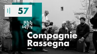 Compagnie Rassegna - Naoway Sessions
