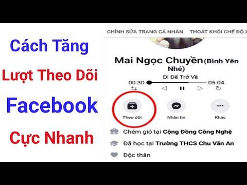 Cách tăng lượt theo dõi Facebook cực đơn giản mà hiệu quả