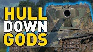 World of Tanks || HULL DOWN GODS!