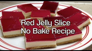 Red Jelly Slice Nobake Video Thermochef Recipe Cheekyricho