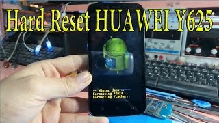 Hard Reset HUAWEI Y625 Factory Reset