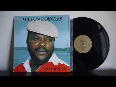 Milton Douglas – Can't Trust No One Manus Music – MRD 1943 Reggae
