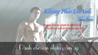 Không Phải Là Anh - Song Luân || [ Lyric + Karaoke Video ]