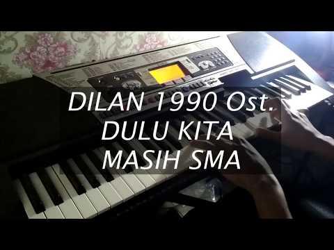 Dilan 1990 Ost. Dulu Kita Masih SMA - (Piano Cover by Heru Irawan)