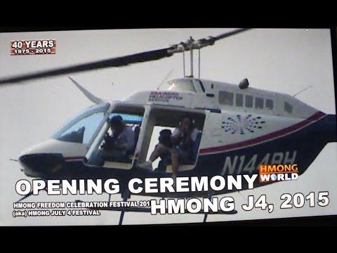 HMONGWORLD: 2015 HMONG J4 OPENING CEREMONY - HMOOB J4 QHIB NTEES
