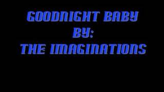 The Imaginations- Goodnight Baby (Doo wop)
