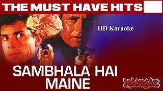 Sambhala hai maine bohot apane dil ko karaoke with lyrics