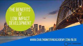 The Impact of Low Impact Development