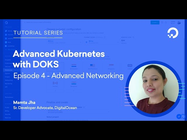 Advanced Kubernetes with DOKS - Advanced Networking