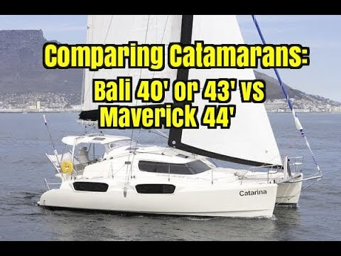 Comparing Catamarans.  Bali 40' and 43' vs Maverick 44'.  Annapolis Sailboat Show 2017