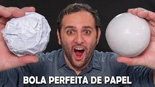 Fizemos a BOLA DE PAPEL perfeita!!!