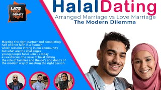 Halal Dating - Arranged Marriage vs Love Marriage: The Modern Dilemma