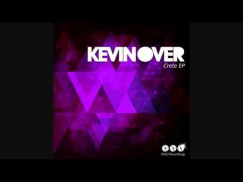 Kevin Over - Spinalonga (Original Mix)