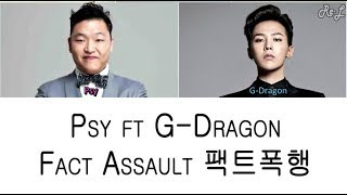 Psy Fact Assault ft G-Dragon Color Coded Lyrics ENGLISH ROM HAN.mp3
