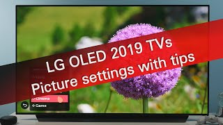 LG OLED 2019 B9 C9 E9 W9 picture settings with tips