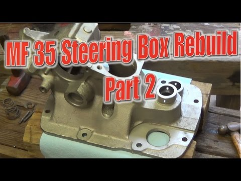 Massey Ferguson 35 Steering Box Rebuild Part 2