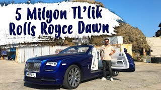 Doğan Kabak | 5 Milyon TL'lik Rolls Royce Dawn