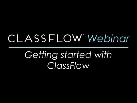 Webinar: Getting Started with ClassFlow (2017-August 30)