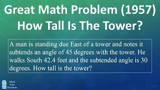 Great 1957 Math Problem - How Tall Is The Tower?