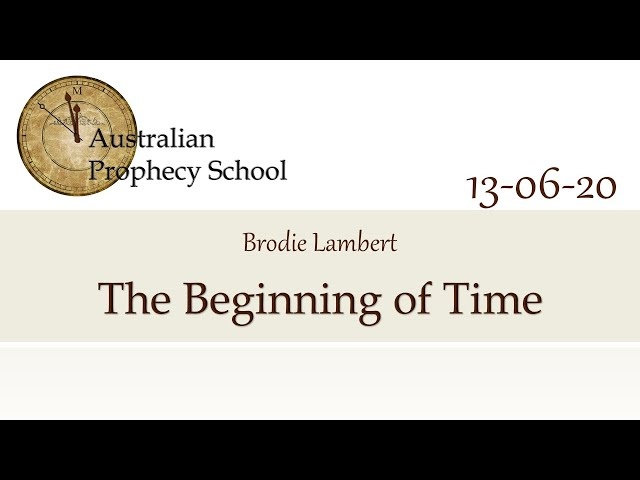 The Beginning of Time; Brodie Lambert - 13.06.2020