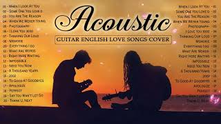Best Acoustic Love Songs 2020 - English Hits Acoustic Cover Of Popular Songs  Ballad Guitar Music