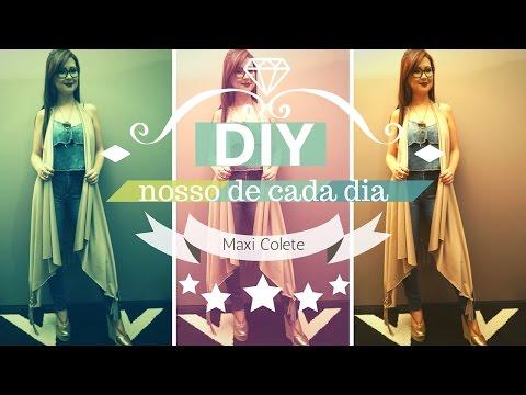 Como fazer Maxi Colete sem costura | DIY...
