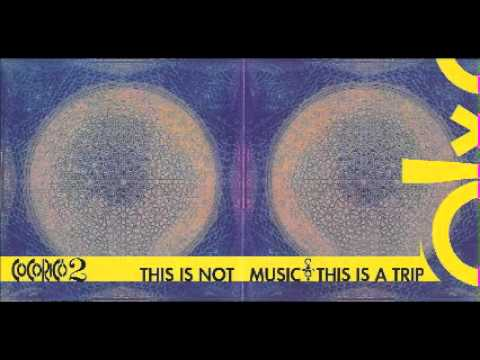 COCORICO 2 - This is a Trip
