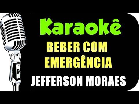 🎤 Karaokê - Beber Com Emergência - Jefferson Moraes