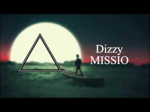 MISSIO - Dizzy
