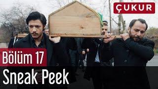 Çukur 17. Bölüm - Sneak Peek