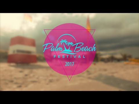 AFTERMOVIE - Palm Beach Festival 2017