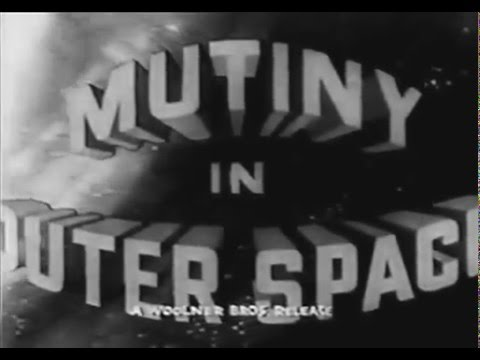 Mutiny in Outer Space long trailer