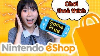 Chơi game miễn phí Nintendo Switch tiết kiệm ngân sách, tại sao không thử top 10 trò free