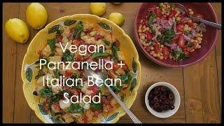 Vegan Panzanella + Italian Bean Salad