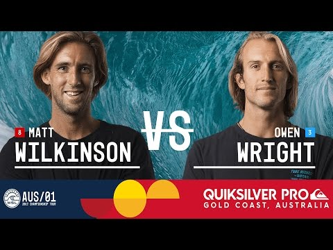 Matt Wilkinson vs. Owen Wright - FINAL - Quiksilver Pro Gold Coast 2017