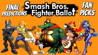 Fighter Ballot - Top 5 Fan Picks & Final Predictions - Super Smash Bros. 4 3DS  & Wii U ~ DLC