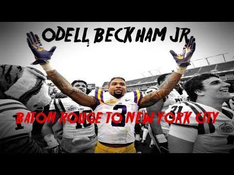 Odell Beckham Jr . || Baton Rouge To New York City || Ultimate Career Highlights