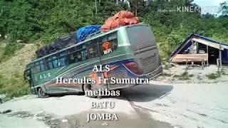 ALS  Hercules from Sumatra  Melibas Batu Jomba MP3