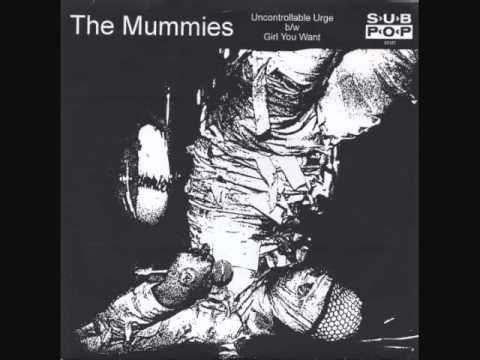 The Mummies -- Uncontrollable Urge / Girl You Want