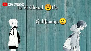 Dobara milde ya song status chal chad de gusse new song status