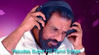 Yesudas Super Hit Tamil Songs