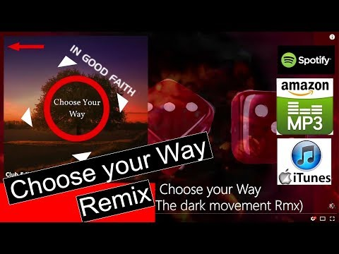 In Good Faith - Choose your Way (Stereomonotonie & The dark movement Rmx) *Musik-Music*