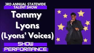 Tommy Lyons (Lyons' Voices) : Show Performance - LFOA, Inc. 3rd A.S.T.S.