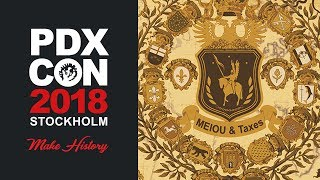 EU4: MEIOU and Taxes - PDXCON 2018