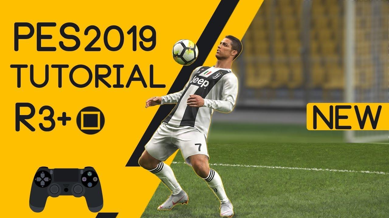 PES 2019 - New | R3 +Tutorial [PS4, PS3]#17