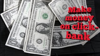 Learn how to make money on clickbank fast - Learn how to get sale on clickbank