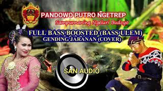 BASS ULEM COVER GENDING JARANAN PANDOWO PUTRO NGETREP