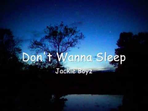 Don't Wanna Sleep