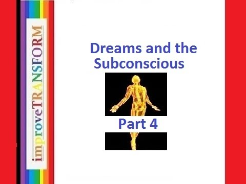 The importance of dreaming an the subconscious